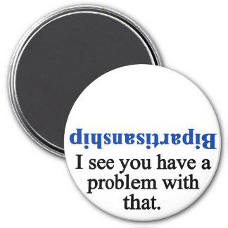 Problem with bipartisanship 1 magnet