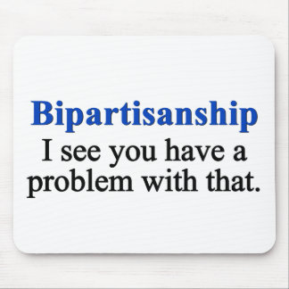Problem with bipartisanship 1 mouse pad