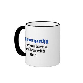 Problem with bipartisanship 1 ringer mug