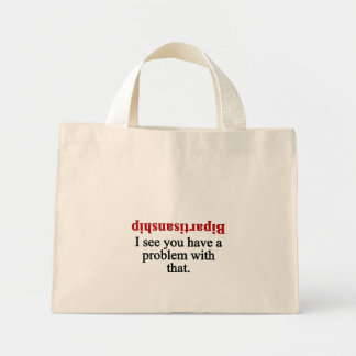 Problem with bipartisanship 2 mini tote bag