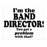 Problem With That - Band Director Post Card