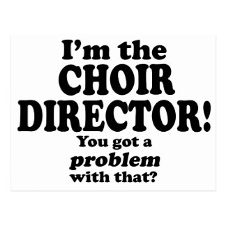 Problem With That - Choir Director Postcard