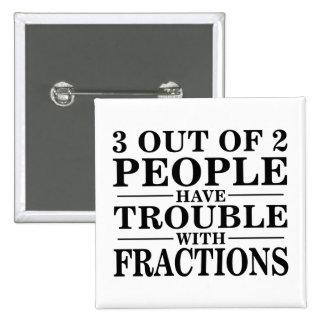 Problema con las fracciones pins