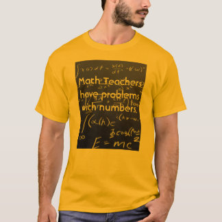 Problems with numbers T-Shirt