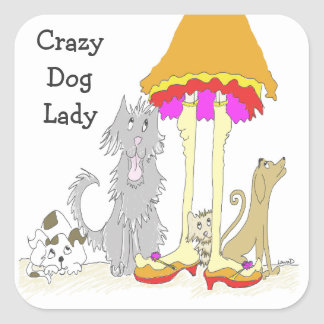 Proceeds to Animal Charity Crazy Dog Lady Square Sticker