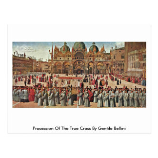 Procession Of The True Cross By Gentile Bellini Postcard