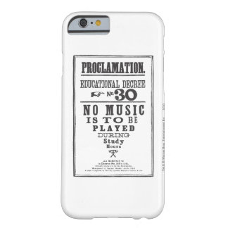 Proclamation 30 barely there iPhone 6 case