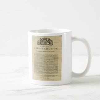 Proclamation by the King for Suppressing Rebellion Coffee Mug