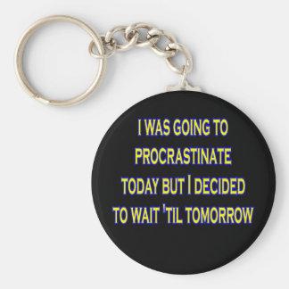 procrastinate irony basic round button keychain
