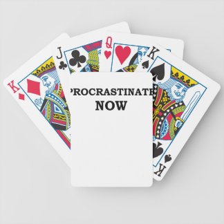 Procrastinate Now.png Playing Cards