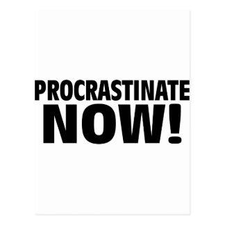 Procrastinate Now! Postcard