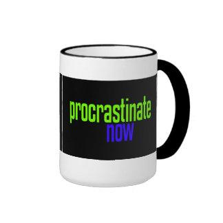 Procrastinate Now Ringer Mug