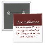 Procrastination 2 Inch Square Button