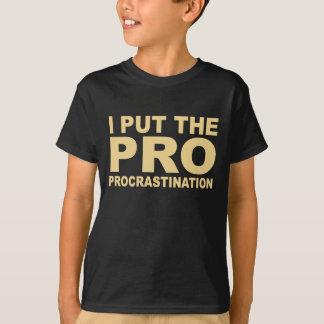 Procrastination (dark) T-Shirt