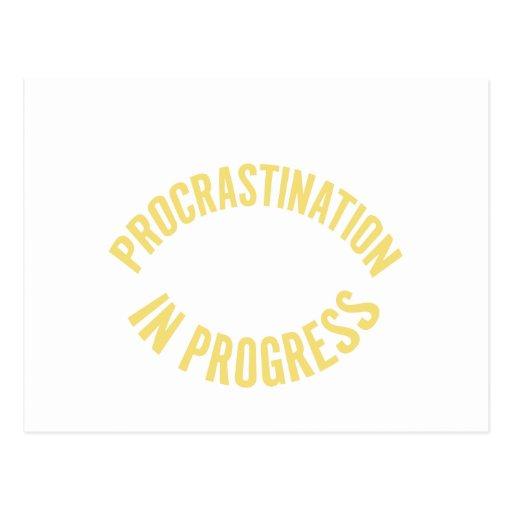 Procrastination In Progress Postcards