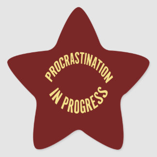 Procrastination in Progress - Red Background Color Star Sticker