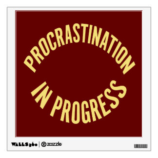 Procrastination in Progress - Red Background Color Wall Sticker