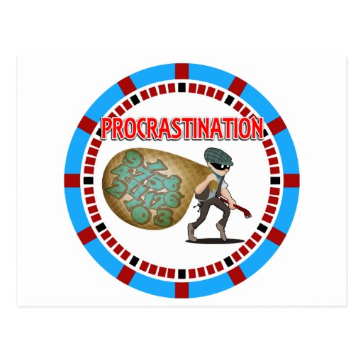 Procrastination is a Thief of Time Post Cards