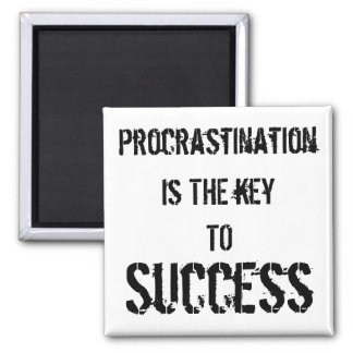 Procrastination Key to Success Magnet
