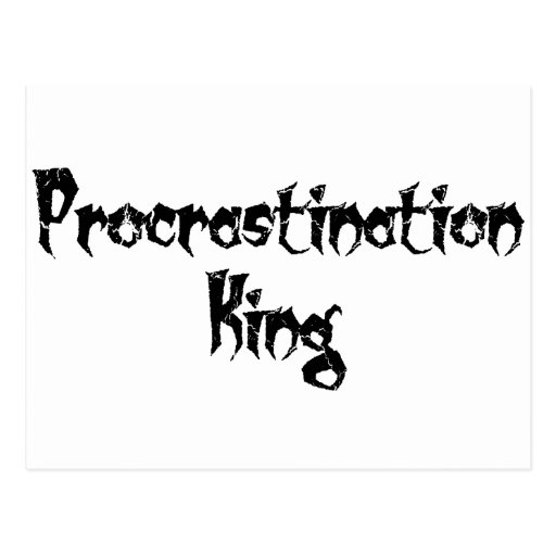 Procrastination King Post Cards
