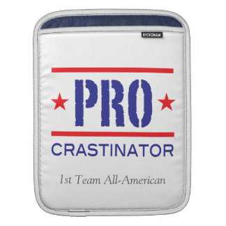 PROcrastinator_1st Team All-American_on white iPad Sleeves