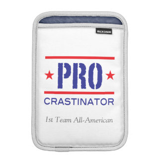 PROcrastinator_1st Team All-American_on white Sleeve For iPad Mini