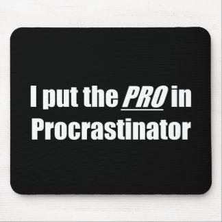 Procrastinator Alfombrilla De Ratones
