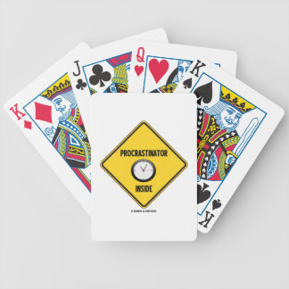 Procrastinator (Clock) Inside Warning Sign Bicycle Playing Cards