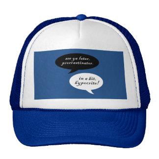 Procrastinator vs. Hypocrite Trucker Hat