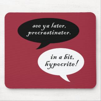 Procrastinator vs. Hypocrite Mouse Pad