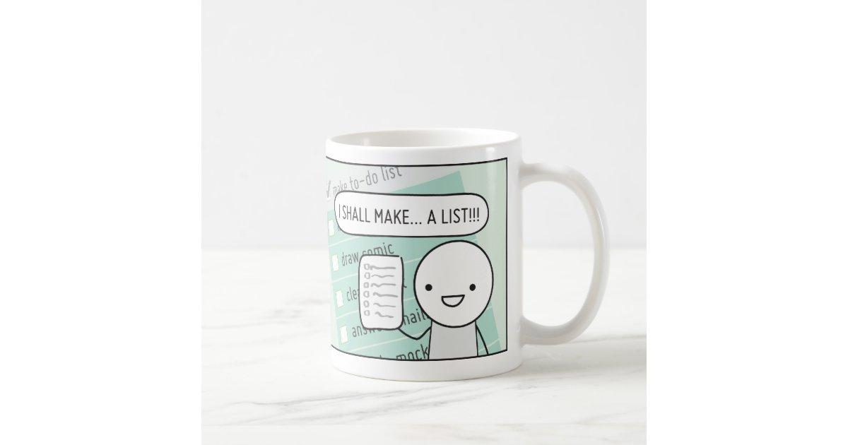 Coffee Maker Mug : Procrastinator s Cup: The List Maker Coffee Mug Zazzle