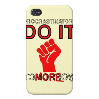 Procrastinators do it tomorrow case for iPhone 4