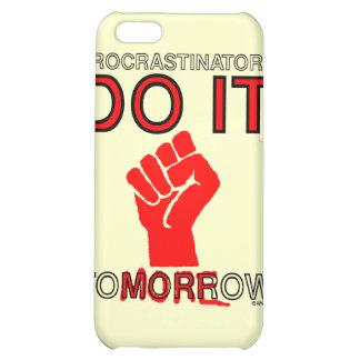 Procrastinators do it tomorrow case for iPhone 5C