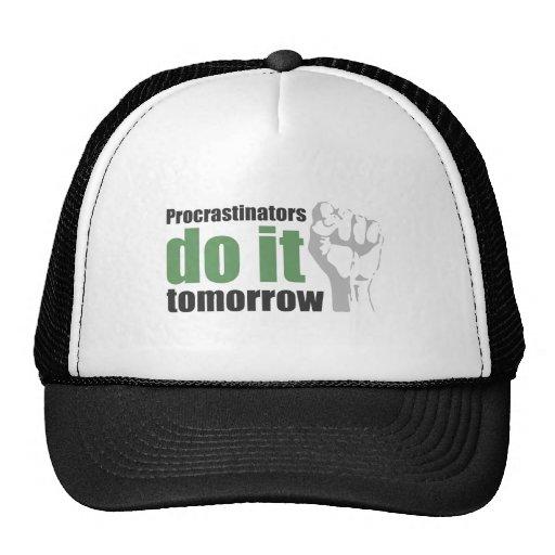 Procrastinators do it tomorrow trucker hat