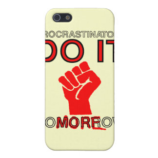 Procrastinators do it tomorrow iPhone 5 cover