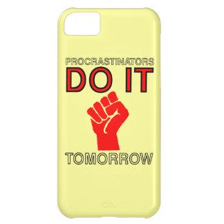 Procrastinators do it tomorrow iPhone 5C covers