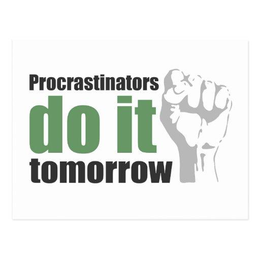 Procrastinators do it tomorrow post card