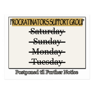 Procrastinators Support Group Postponed Postcard