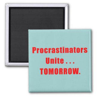 Procrastinators Unite Dark Magnet