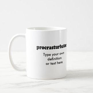 PROCRASTURBATOR COFFEE MUG