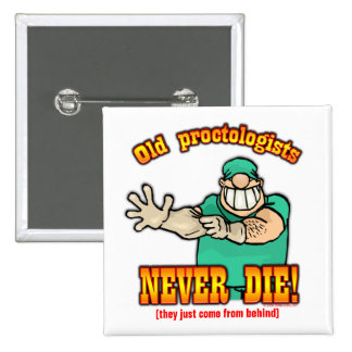 Proctologists 2 Inch Square Button