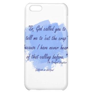 Prodigal Daughter - Cut the Crap iPhone 5C Case