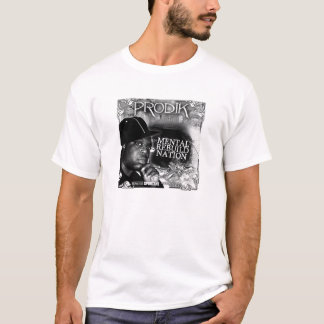prodik mental rebuild nation T-Shirt