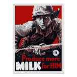 Produce More Milk For Him -- WWII Poster