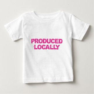 Produced Locally in Pink Baby T-Shirt