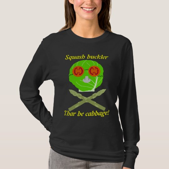 producepirate, Squash buckler, Thar be cabbage! T-Shirt