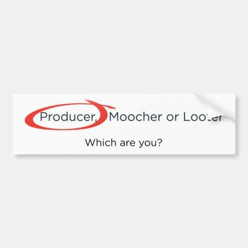 Producer, Moocher or Looter Car Bumper Sticker