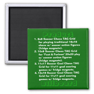 -- Product Billboard -- 2 Inch Square Magnet