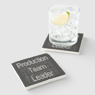 Production Team Leader Extraordinaire Stone Coaster