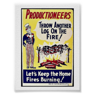 Productioneers, Throw Another Log On The Fire Posters
